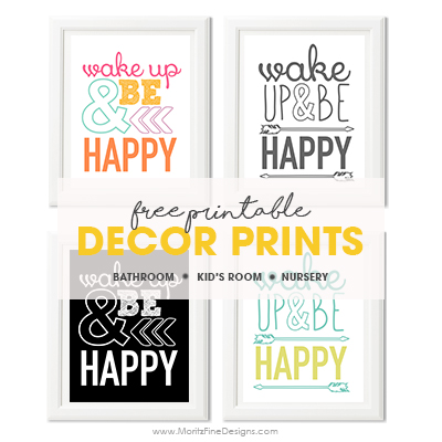 Wake Up & Be Happy | Free Printable Home Decor Print