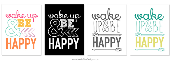 A little reminder every morning to Wake Up & Be Happy! Print out this free printable home decor print to decorate your office, bathroom, kid's room or more!