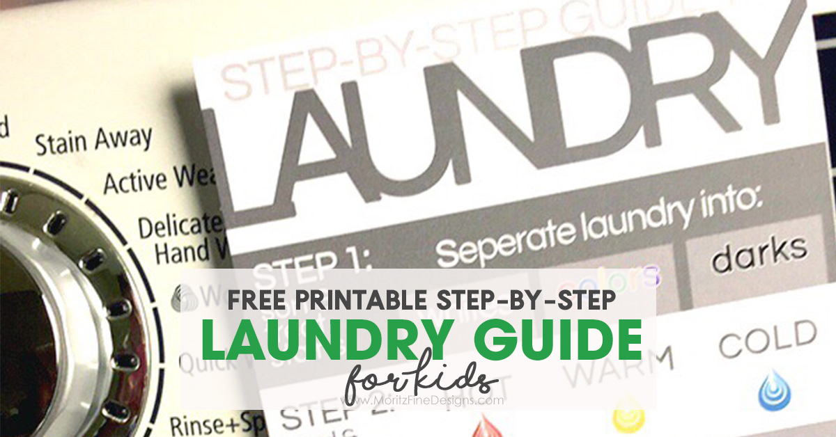 Step-By-Step Laundry Guide for Kids | Free Printable