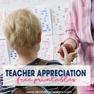 12 Teacher Appreciation Printables