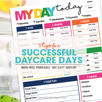 5 Tips for Successful Daycare Days & Free Printable Daycare Report