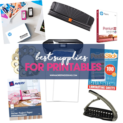Best Supplies for Printables