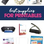 Take advantage of the many free printables available for download online by keeping a few of these best supplies for printables on hand at all times.