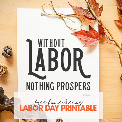 Labor Day Home Decor Printable