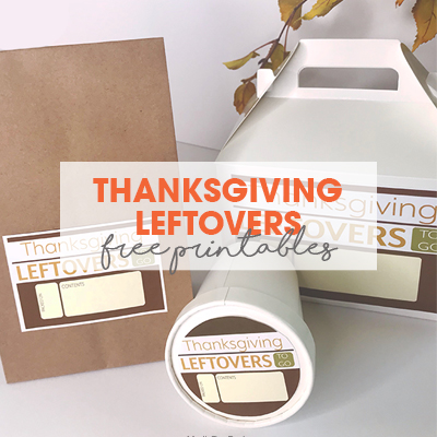 Thanksgiving Leftover Containers | Free Printable Labels