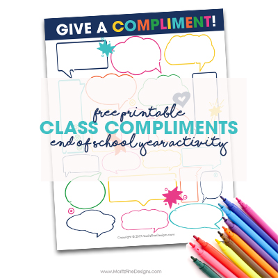 Give students an opportunity to compliment other kids in their classroom--the class compliments signature sheet is the perfect end of the school year actiivty.