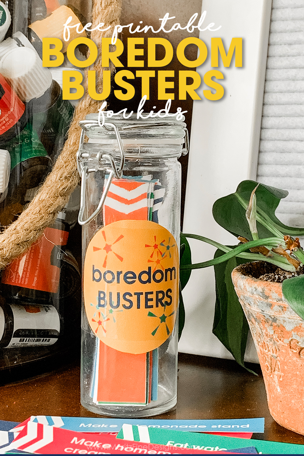 "The next time you hear ""I'm bored,"" send the kids to grab the Boredom Busters Jar to grab an activity idea and put the boredom to rest."
