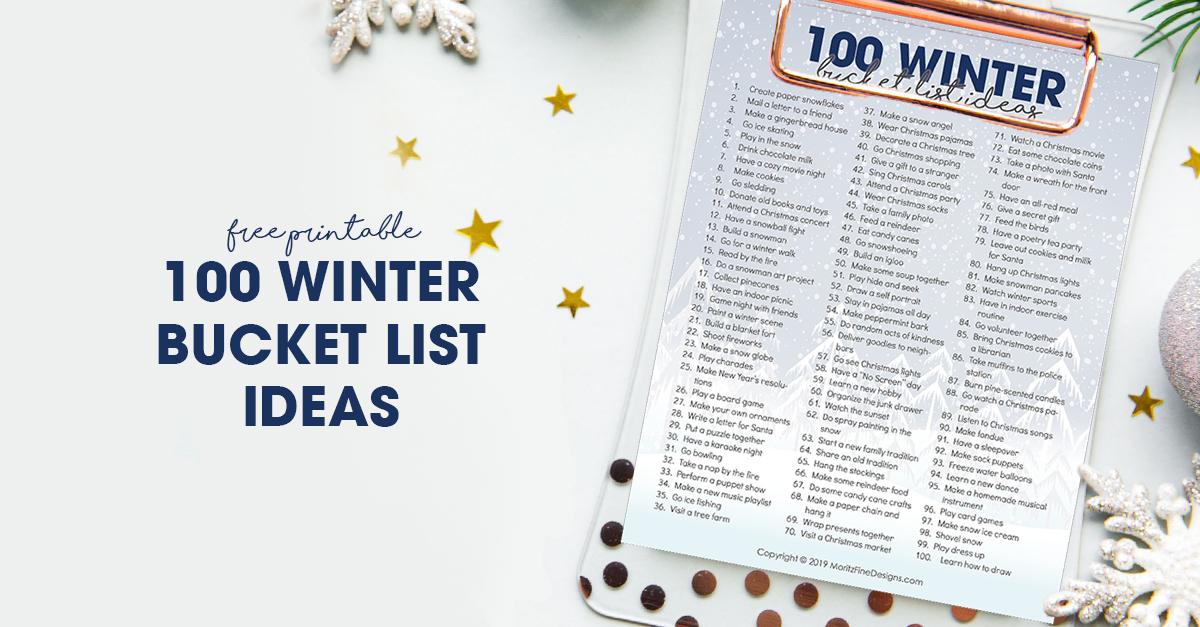 100 Winter Bucket List Ideas Free Printable For Families