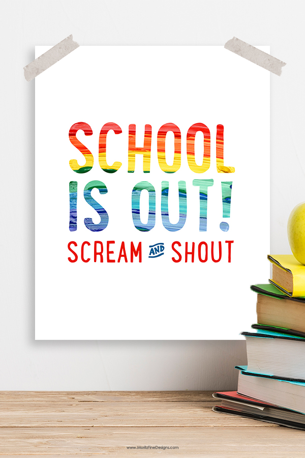 Celebrate the end of the school year with this School is Out! Free Printable. Frame it or hang it, a great quick way to celebrate the last day of school!
