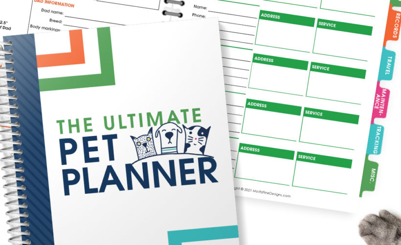 The sanity-saving Ultimate Pet Planner is designed to help you plan, track and monitor your pet's needs to help ensure a happy life!