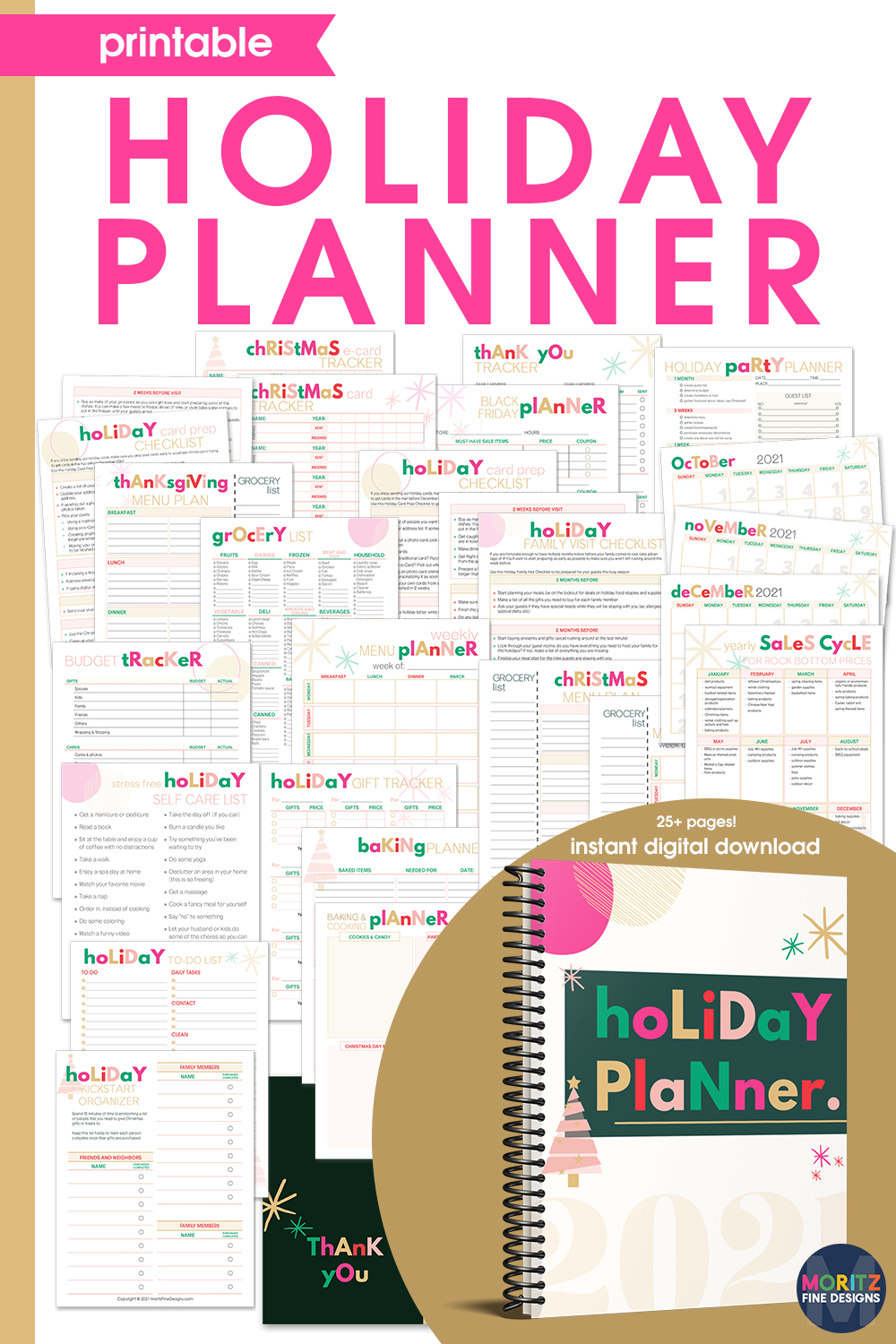 Use the Holiday Planner & Organizer to get ahead on all holiday tasks including menu planning, gift buying and tracking, budgeting and more.